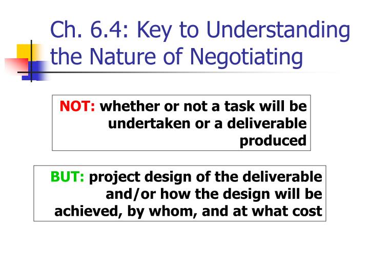 Ch. 6.4: Key to Understanding the Nature of Negotiating