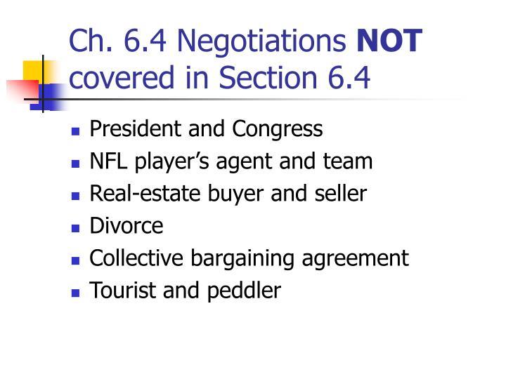 Ch. 6.4 Negotiations