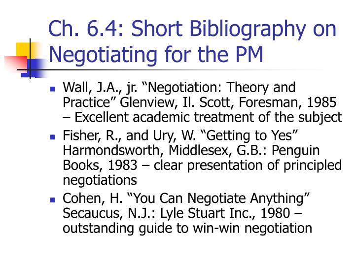 Ch. 6.4: Short Bibliography on Negotiating for the PM