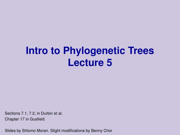 Intro to phylogenetic trees lecture 5