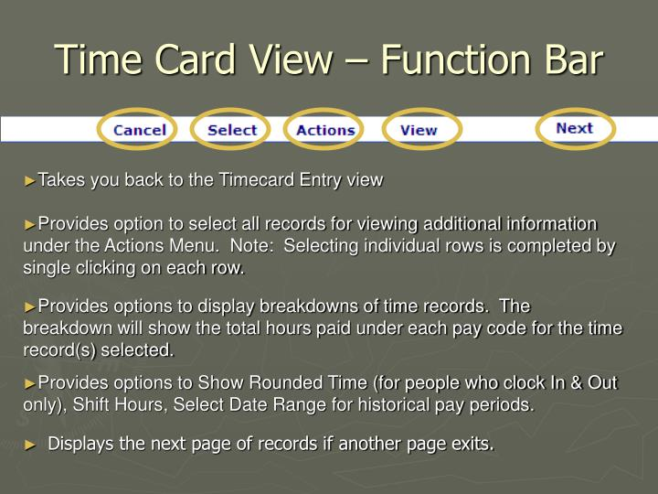 Time Card View – Function Bar