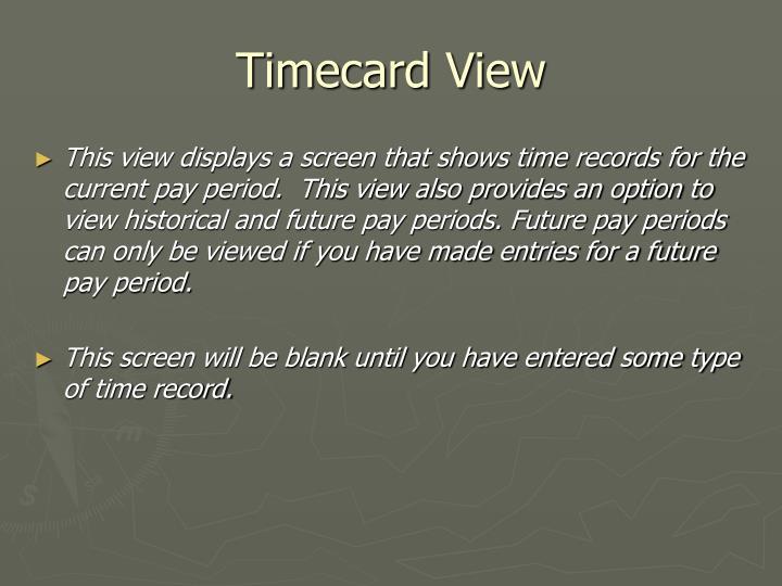 Timecard View