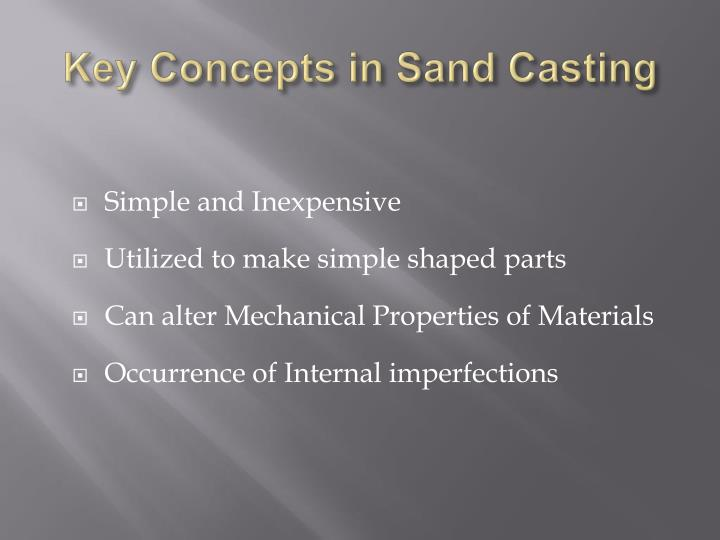Key Concepts in Sand Casting
