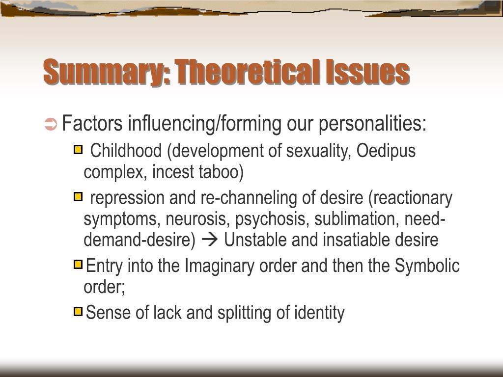 Summary: Theoretical Issues