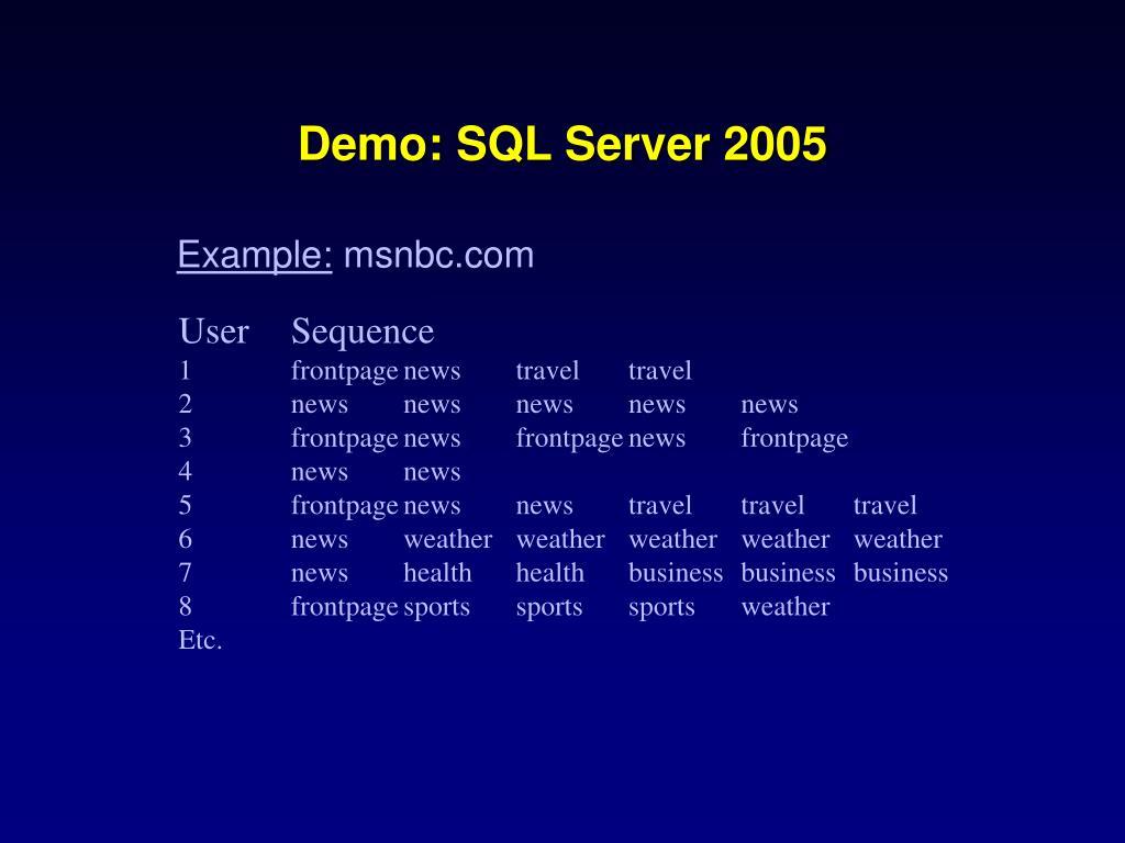 Demo: SQL Server 2005