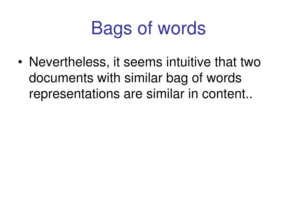 Bags of words