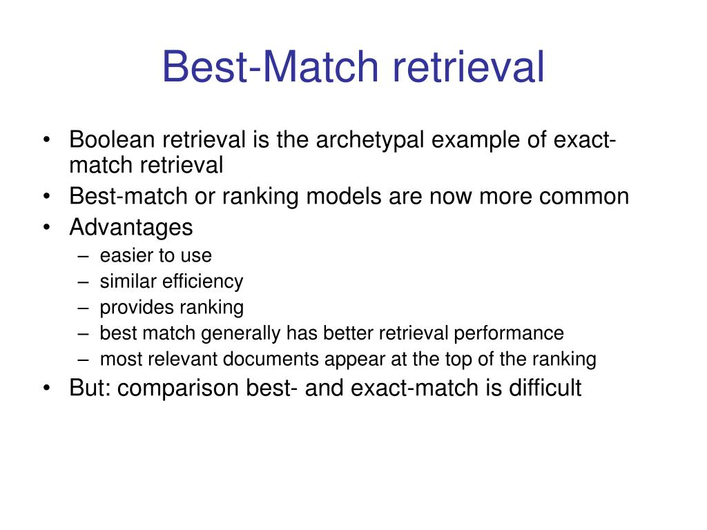 Best-Match retrieval