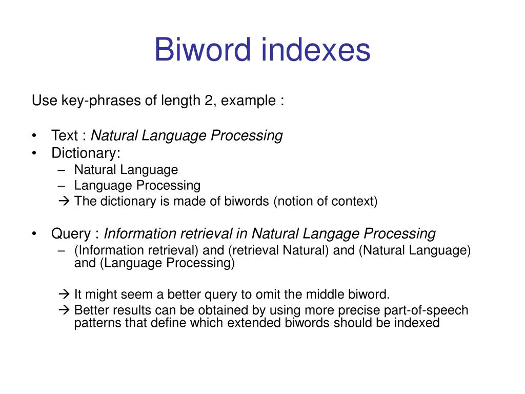 Biword indexes