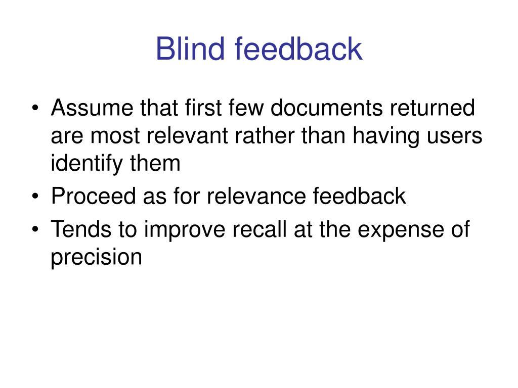 Blind feedback