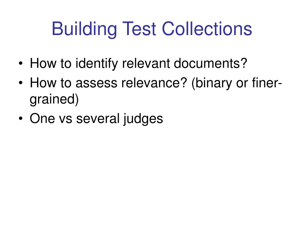 Building Test Collections