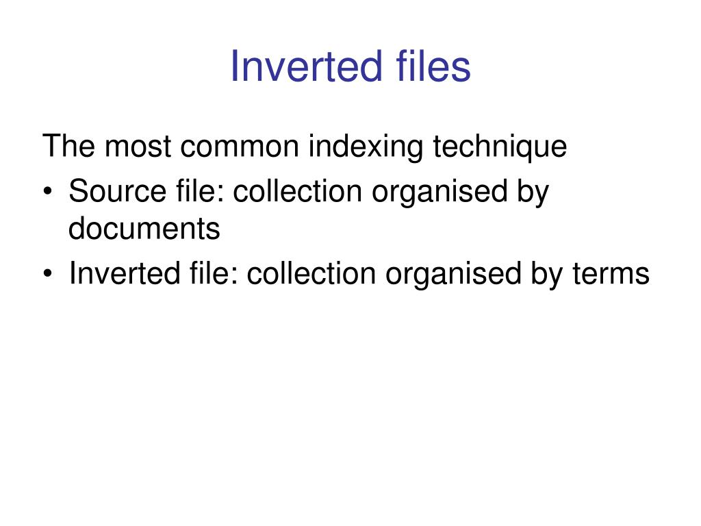 Inverted files