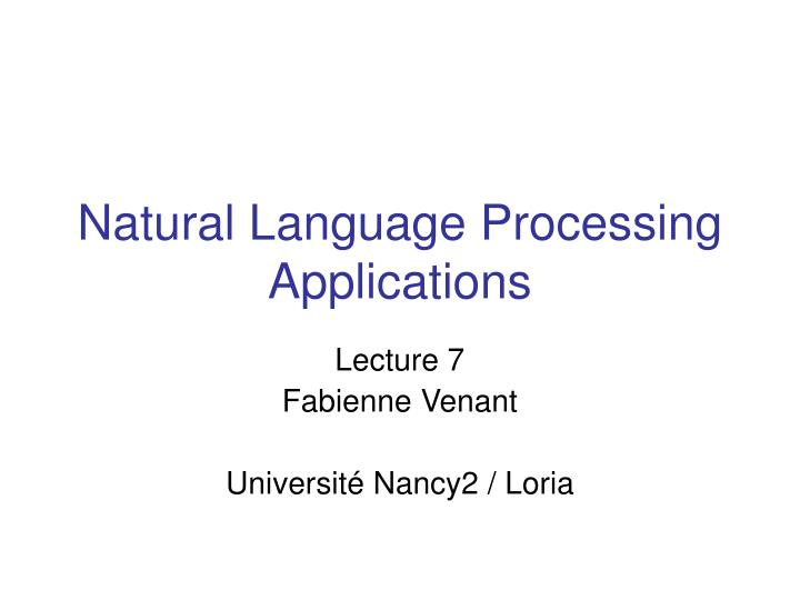 Natural language processing applications l.jpg