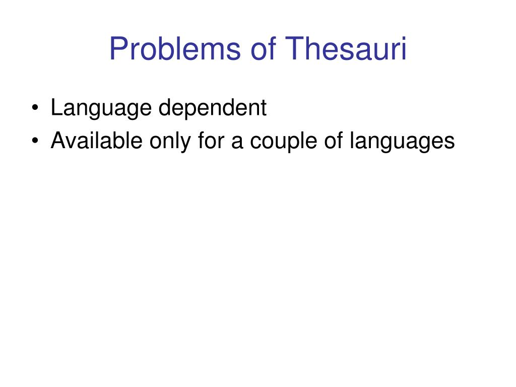 Problems of Thesauri