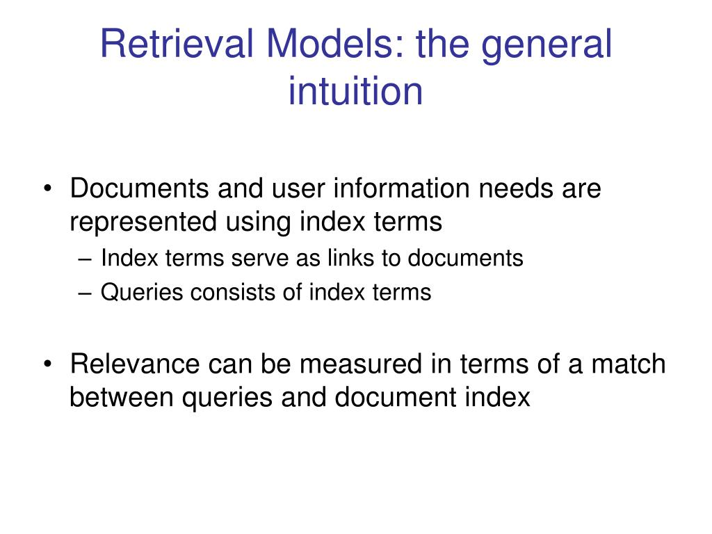 Retrieval Models: the general intuition