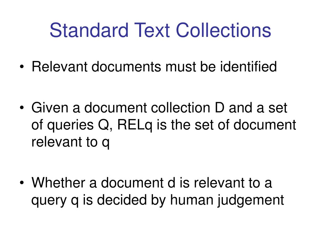 Standard Text Collections