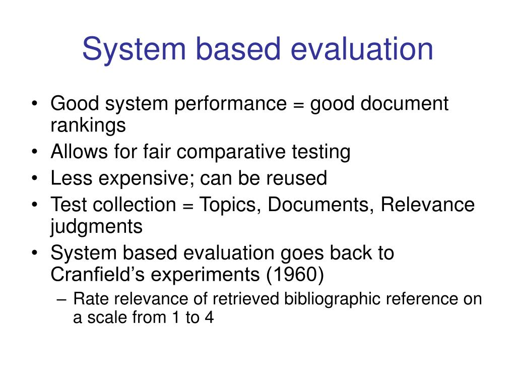 System based evaluation