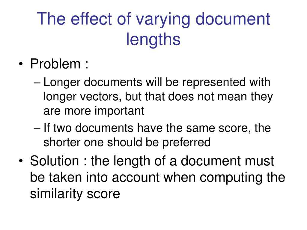 The effect of varying document lengths