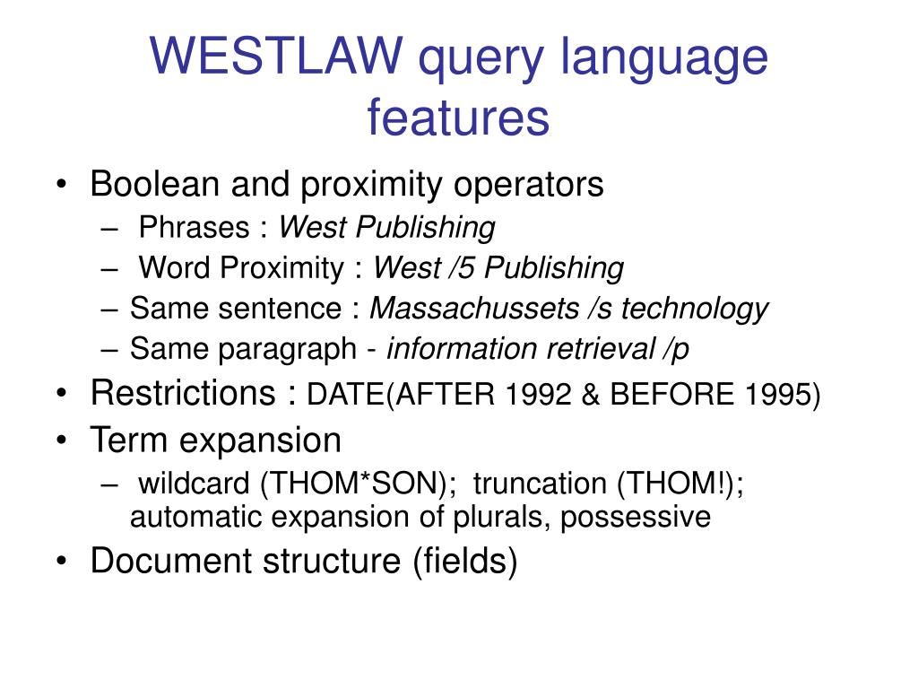 WESTLAW query language features
