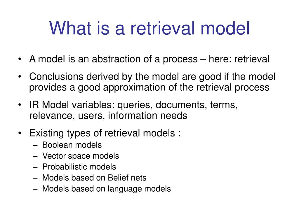 What is a retrieval model