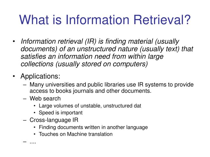 What is information retrieval l.jpg