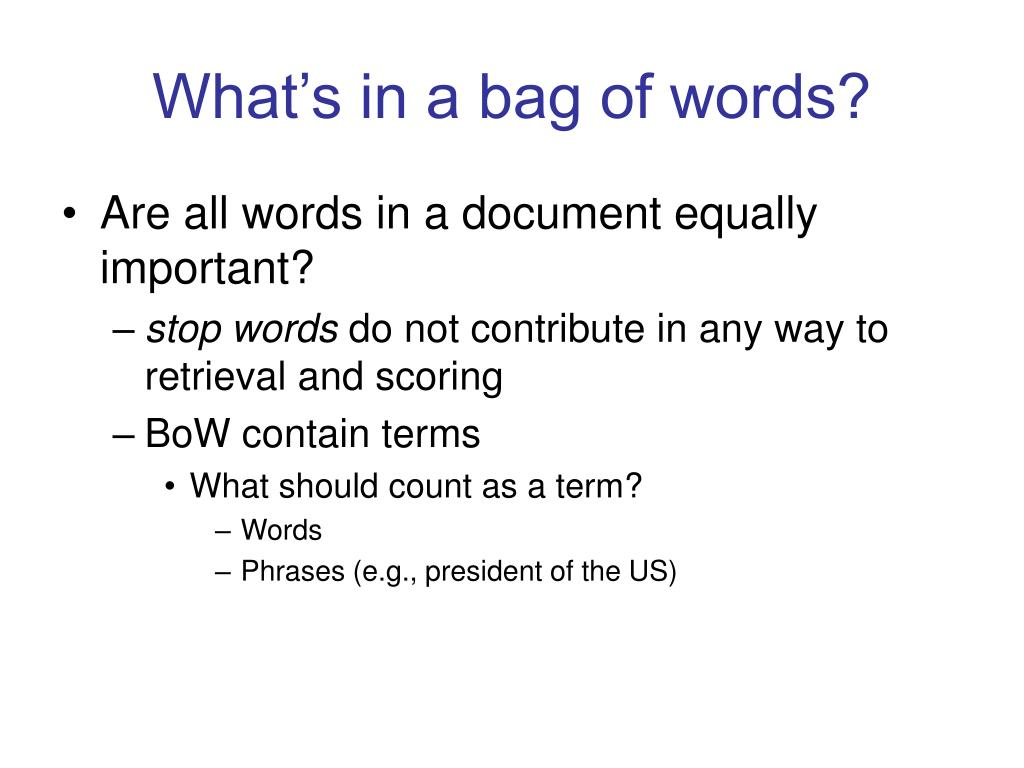 What's in a bag of words?