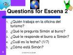 questions for escena 2