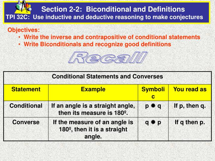 Section 2-2:  Biconditional and Definitions