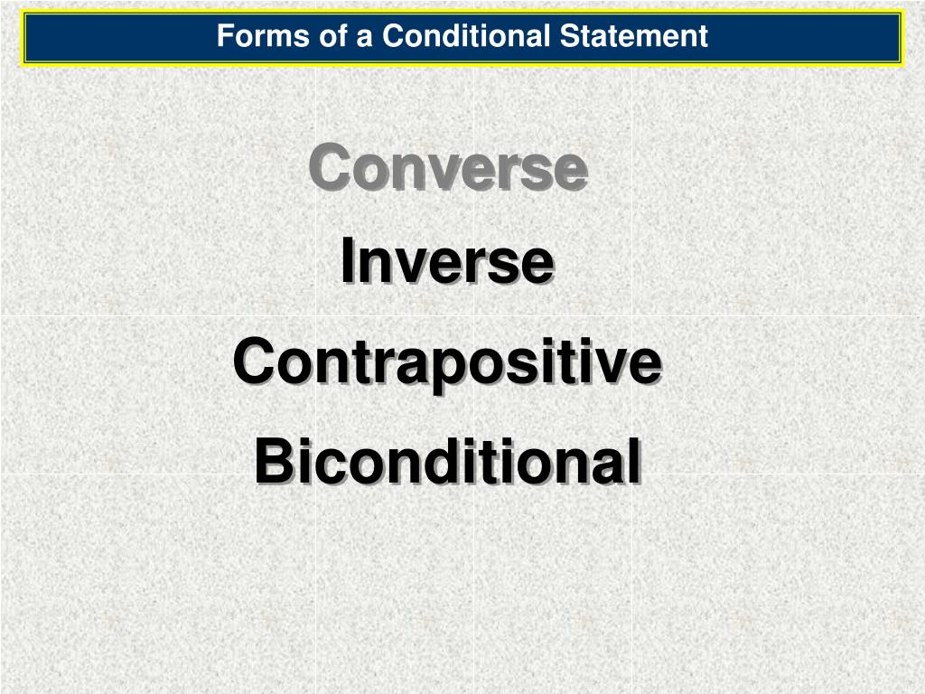 Forms of a Conditional Statement