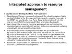 integrated approach to resource management
