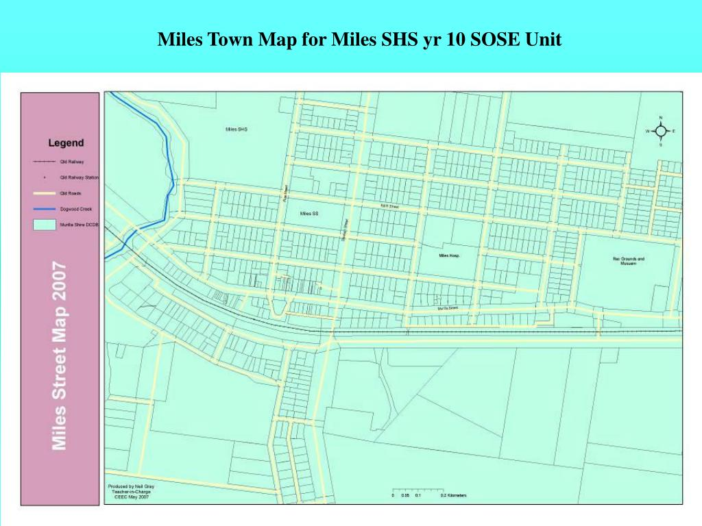 Miles Town Map for Miles SHS yr 10 SOSE Unit