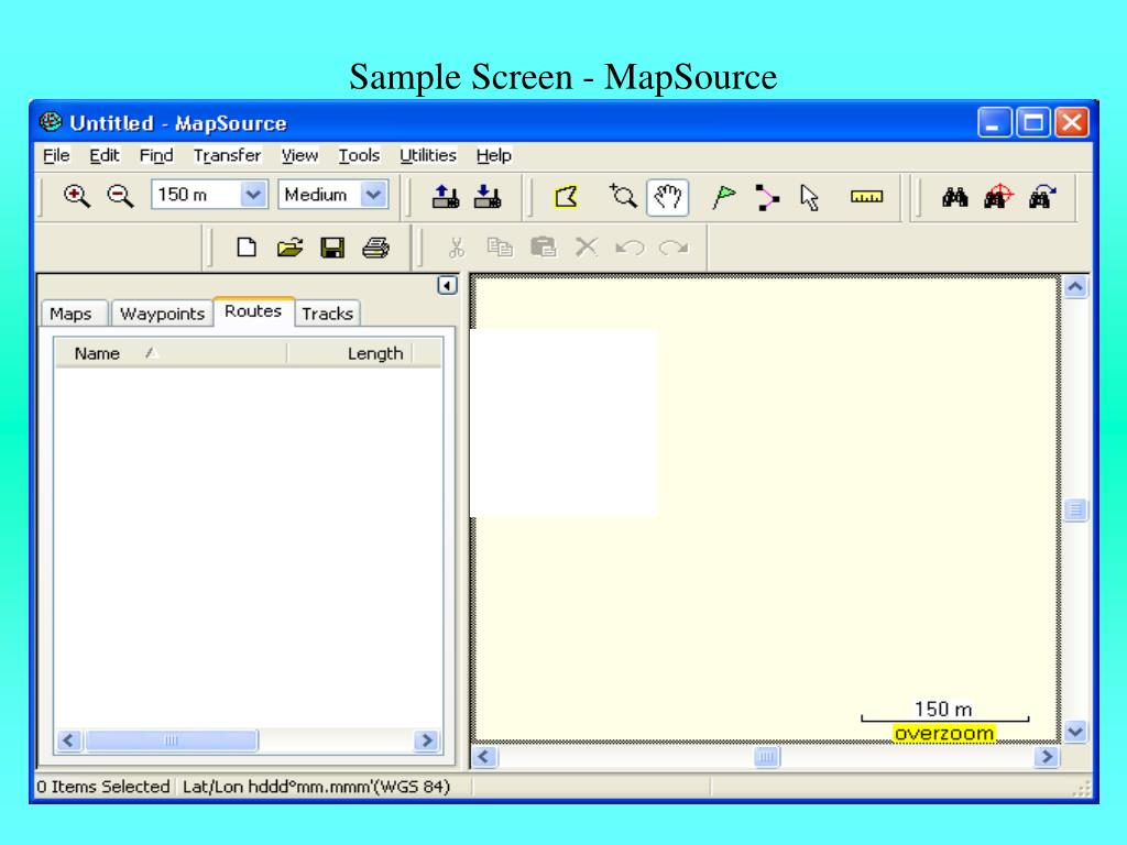 Sample Screen - MapSource