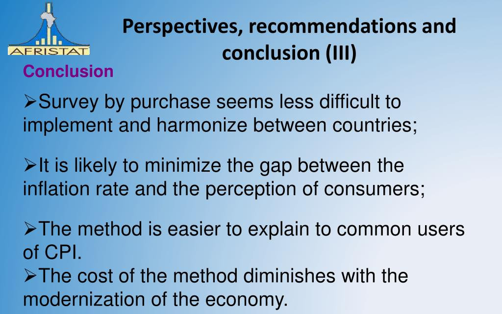 Perspectives, recommendations and conclusion (III)