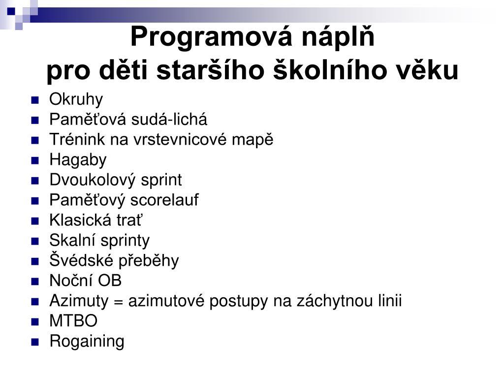 Programová náplň