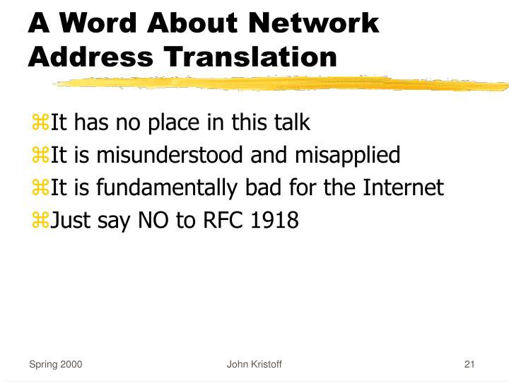 A Word About Network Address Translation