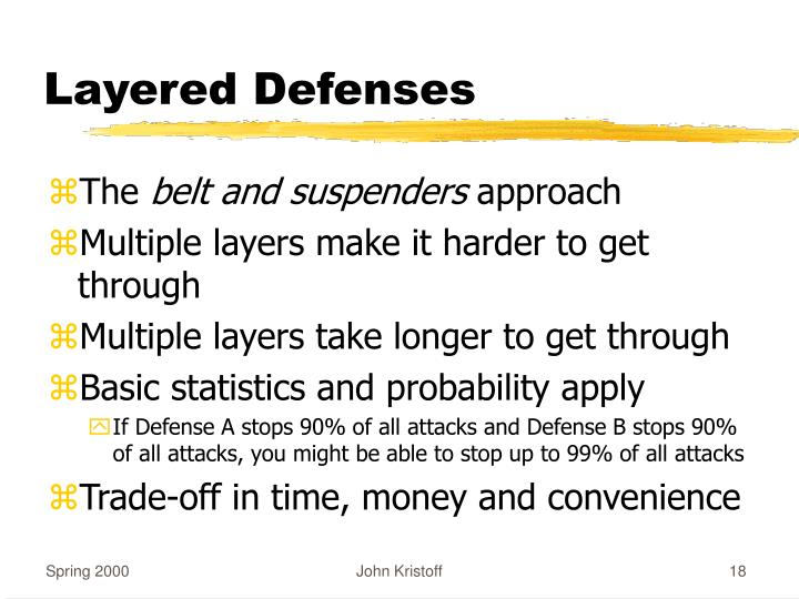 Layered Defenses