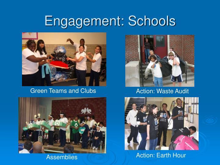 Engagement: Schools