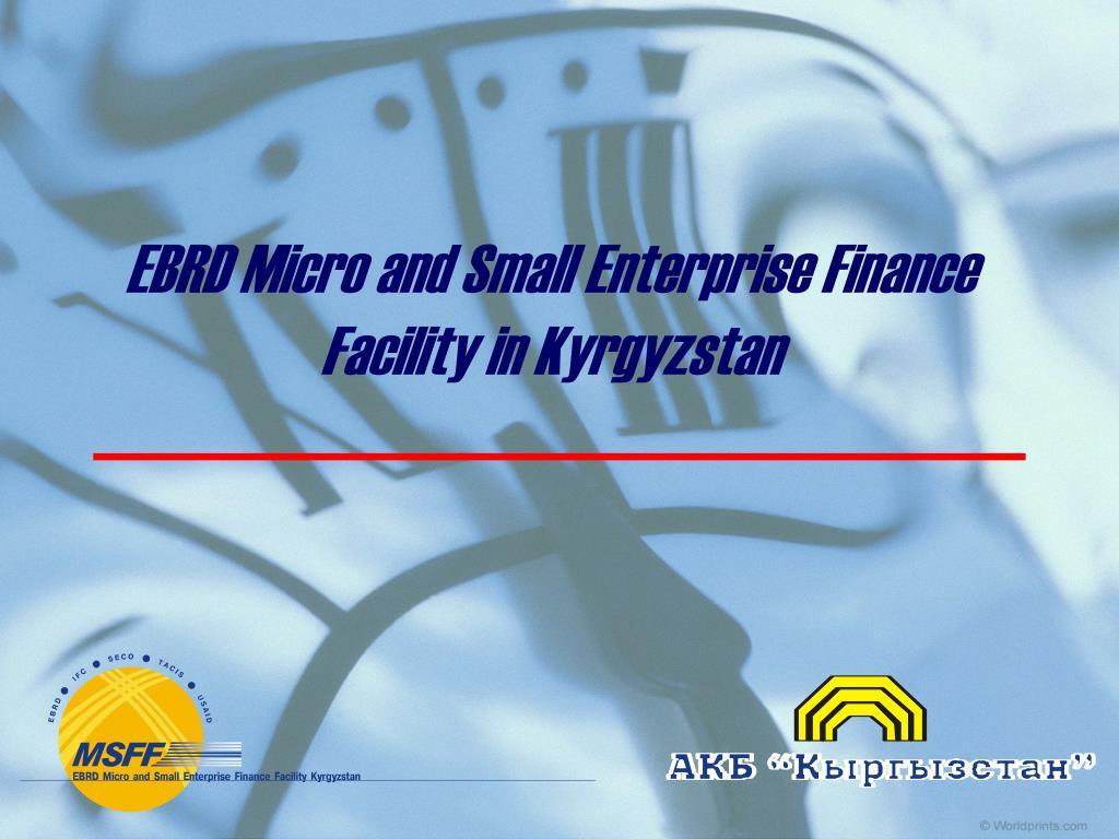 EBRD Micro and Small Enterprise Finance Facility in Kyrgyzstan