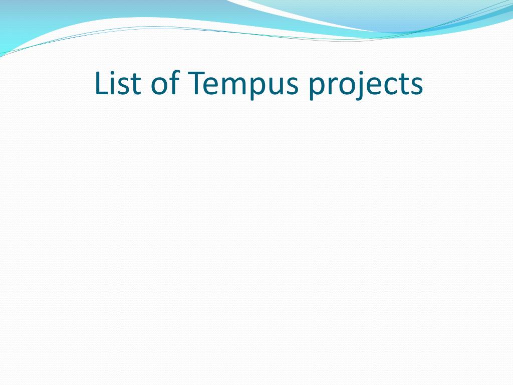 List of Tempus projects