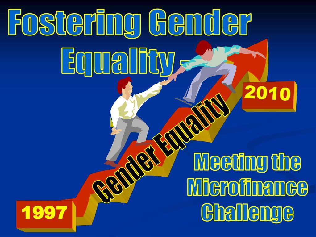 Fostering Gender