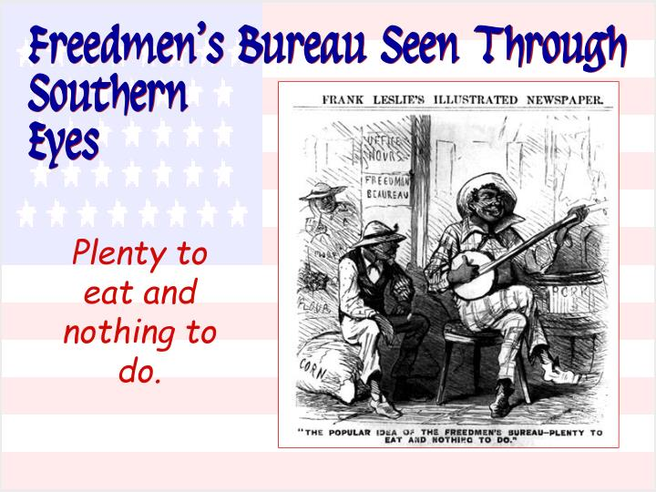 Freedmen's Bureau Seen Through