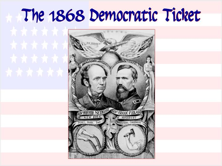 The 1868 Democratic Ticket