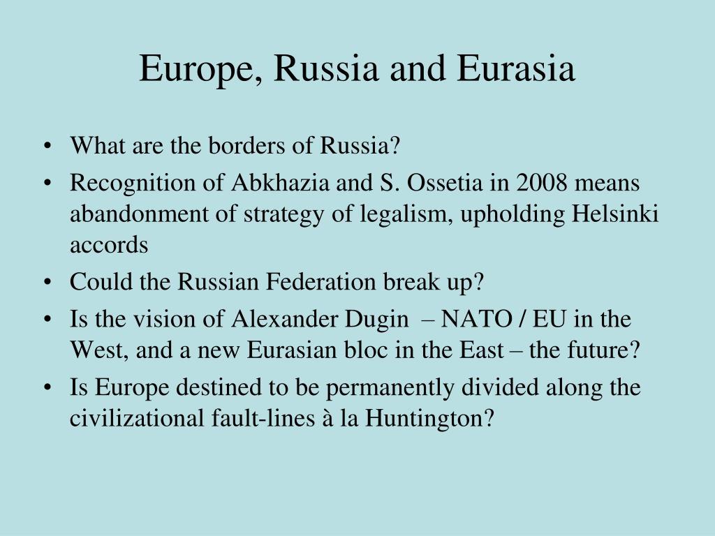 Europe, Russia and Eurasia