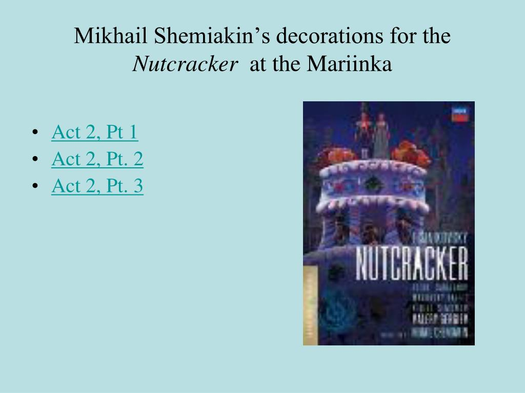 Mikhail Shemiakin's decorations for the