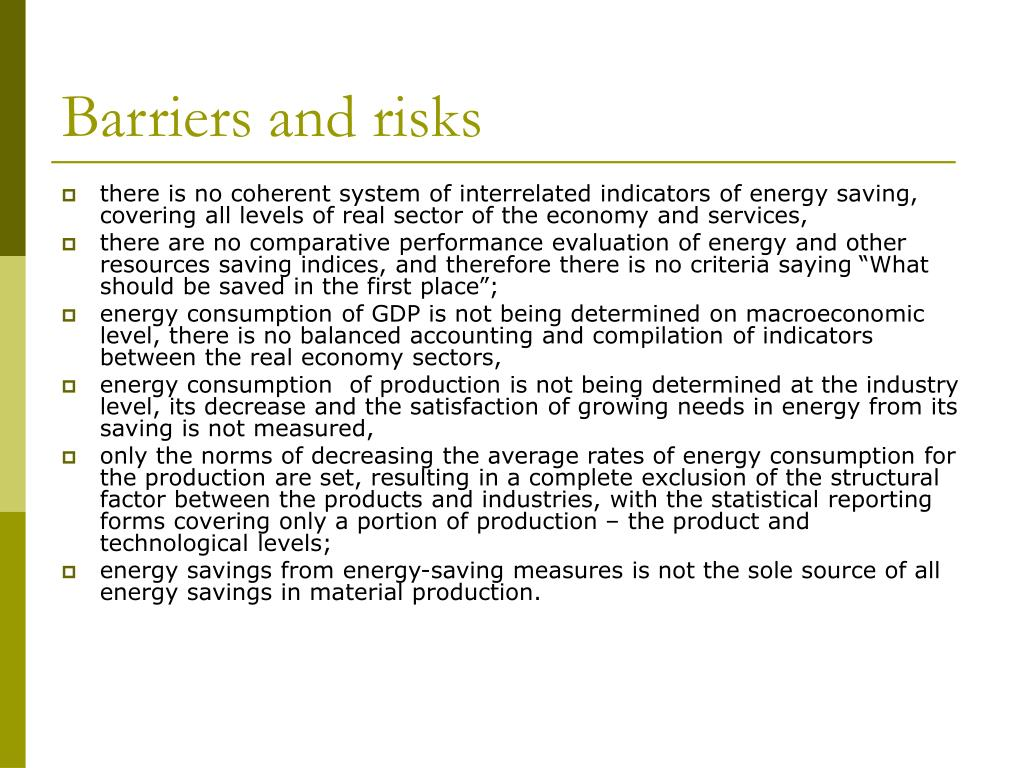 Barriers and risks