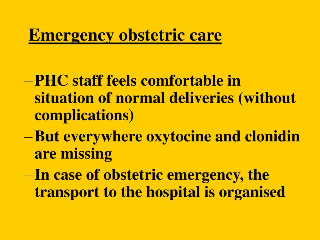 Emergency obstetric care