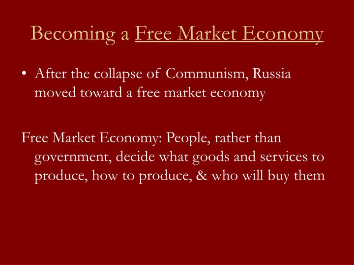 Becoming a free market economy