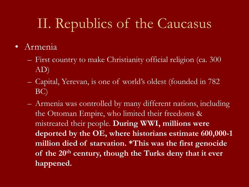 II. Republics of the Caucasus