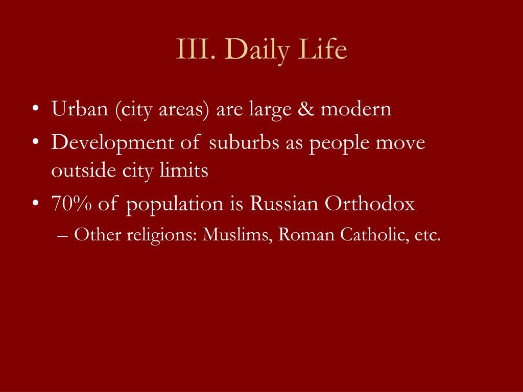 III. Daily Life