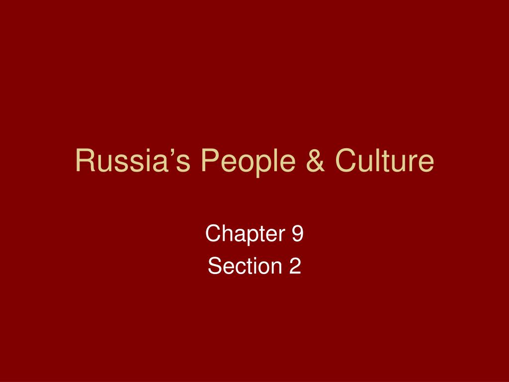 Russia's People & Culture