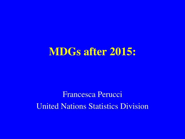 Mdgs after 2015